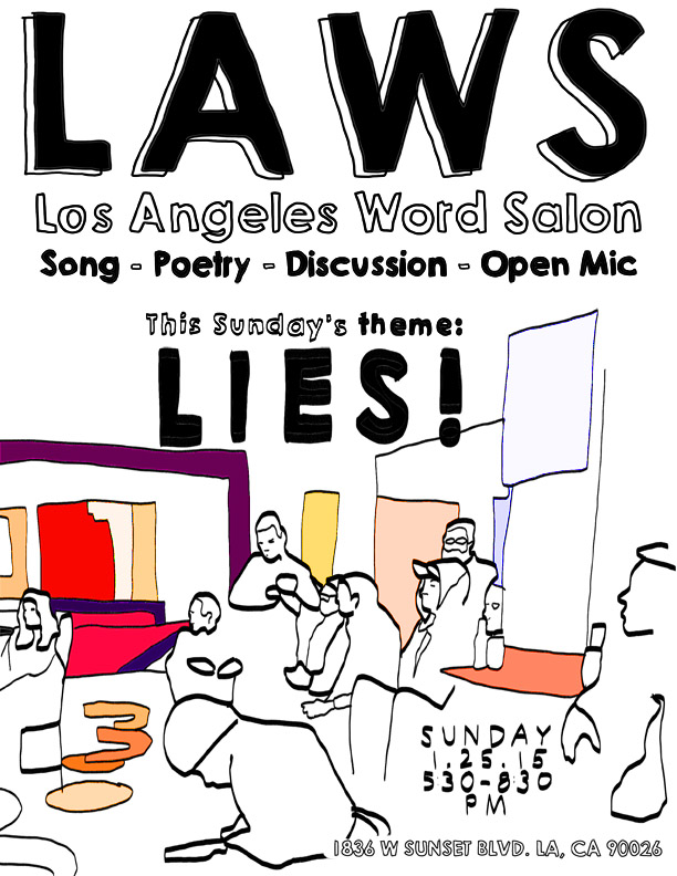 I started a word salon in Echo Park called LAWS